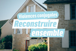 reconstruire-ensemble-violences conjugales